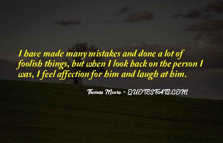 Quotes About The Mistakes #25582