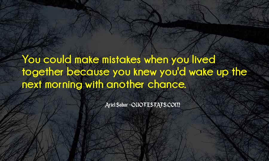 Quotes About The Mistakes #34894