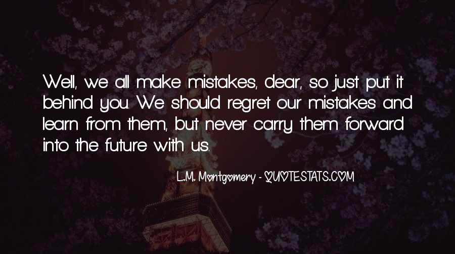 Quotes About The Mistakes #44361