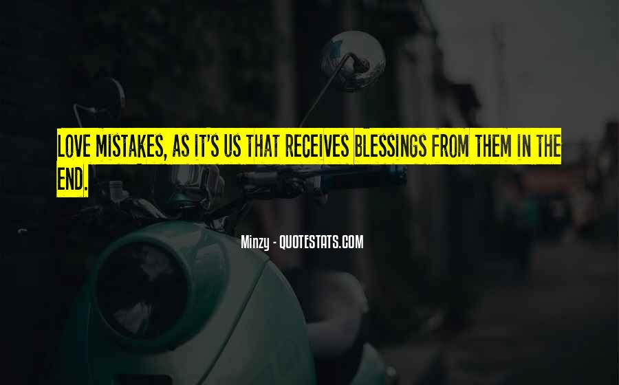 Quotes About The Mistakes #44574