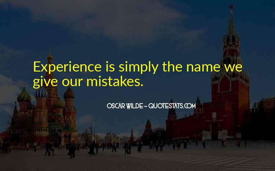 Quotes About The Mistakes #52490