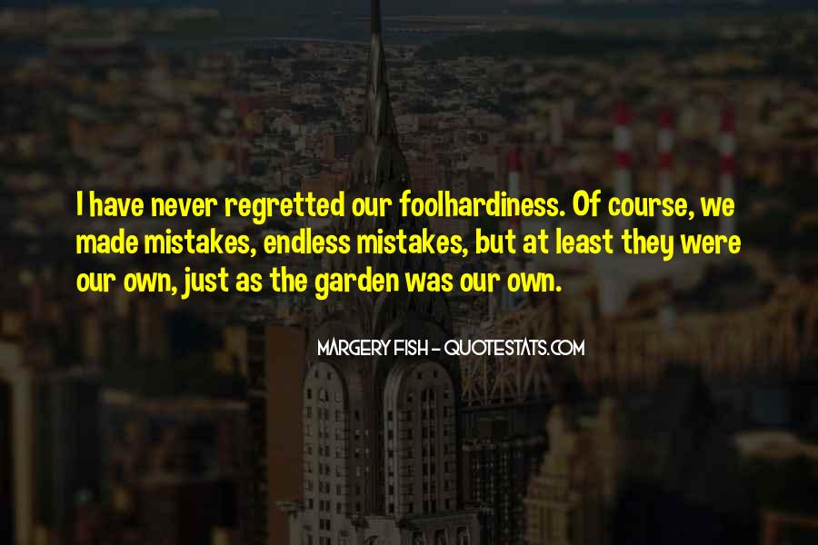 Quotes About The Mistakes #61362