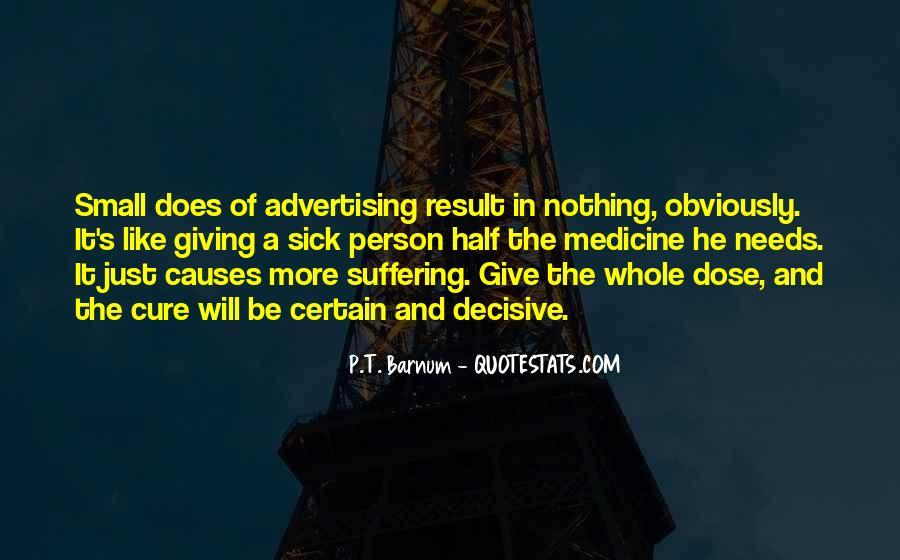 Dose Of Medicine Quotes #1607714