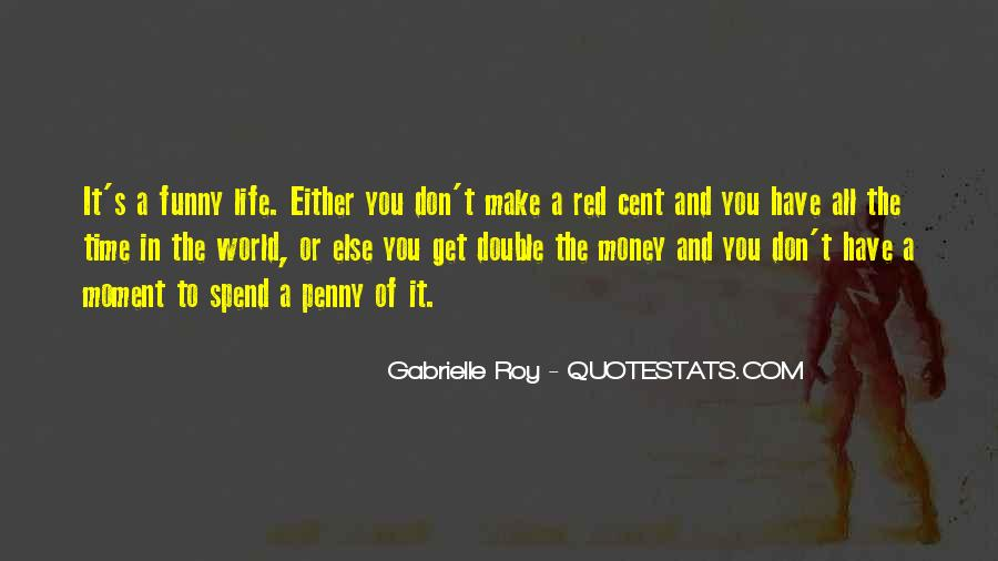 Double Your Money Quotes #1483657