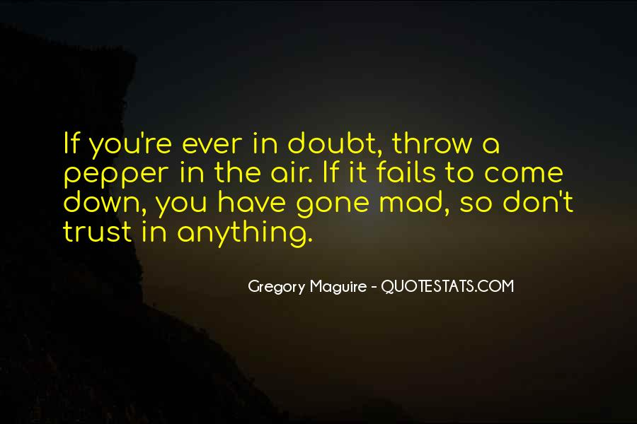 Doubt In Trust Quotes #1548791