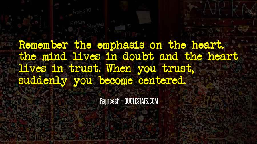 Doubt In Trust Quotes #1624439