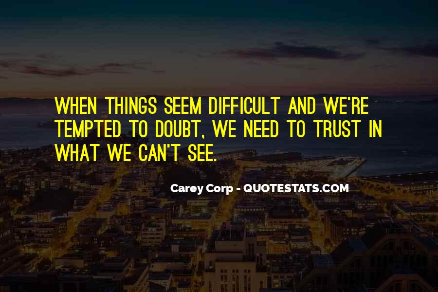 Doubt In Trust Quotes #1730759