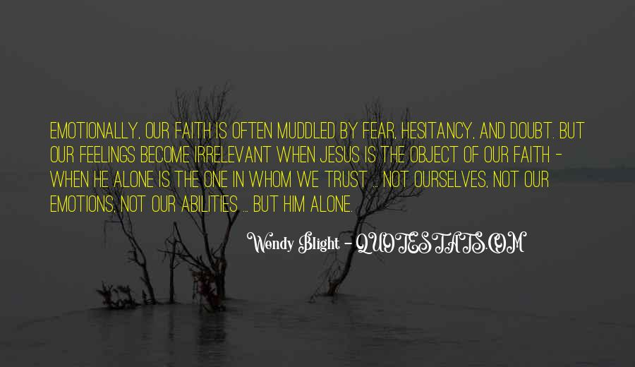 Doubt In Trust Quotes #1791371