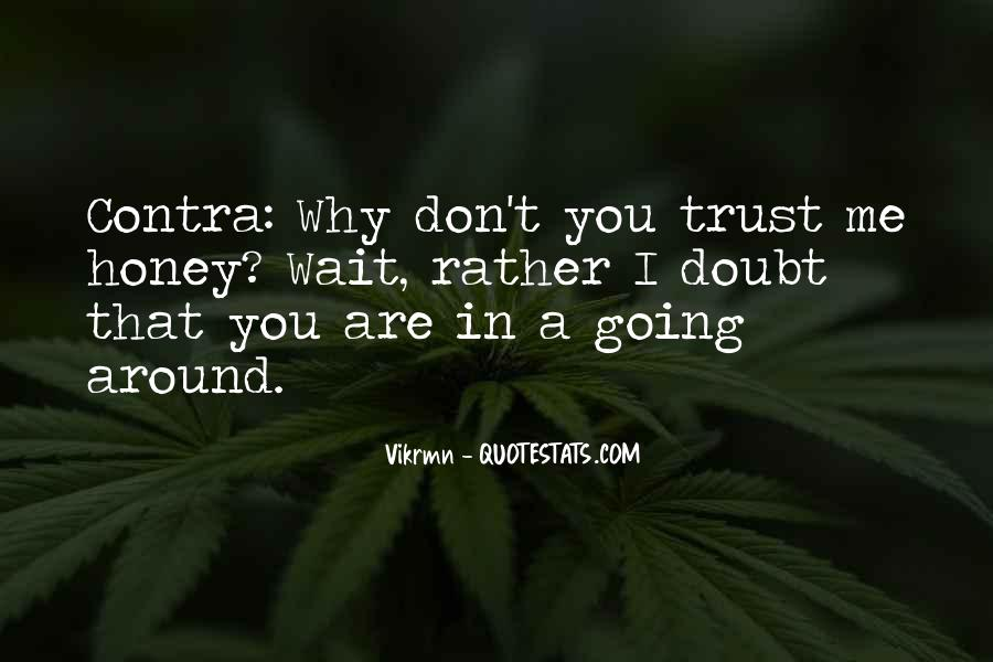 Doubt In Trust Quotes #232002