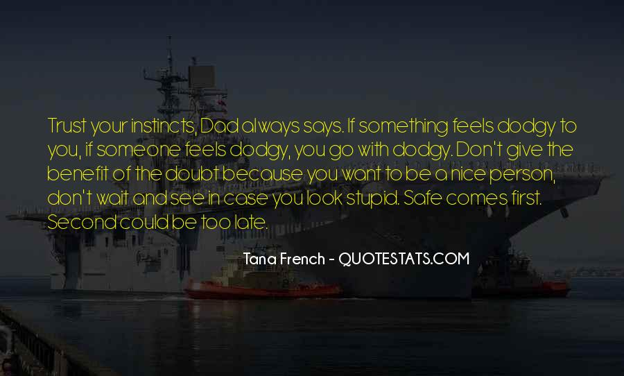 Doubt In Trust Quotes #285781