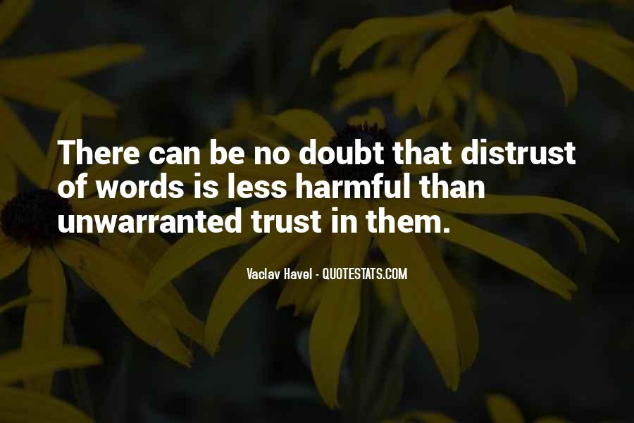 Doubt In Trust Quotes #301862