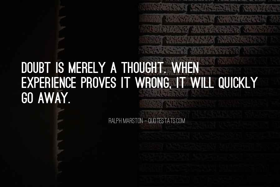 Doubt Me And I'll Prove You Wrong Quotes #882164