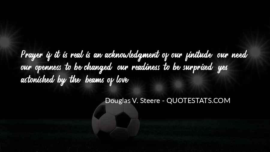 Douglas Steere Quotes #1536387