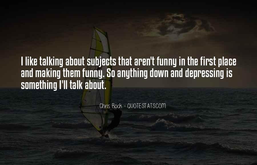 Down Talk Quotes #203756