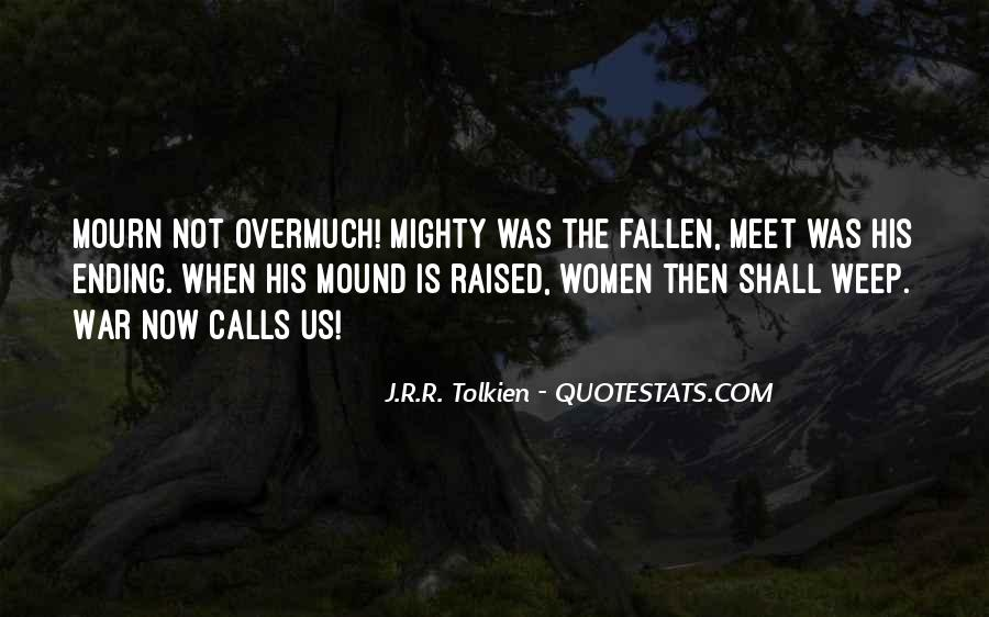 Quotes About The Mighty Fallen #257802