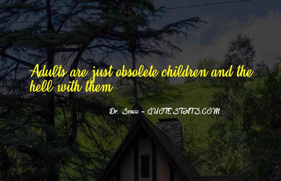 Dr Seuss Childhood Quotes #1811649