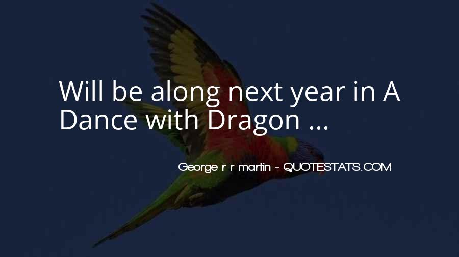 Dragon Can't Dance Quotes #717150