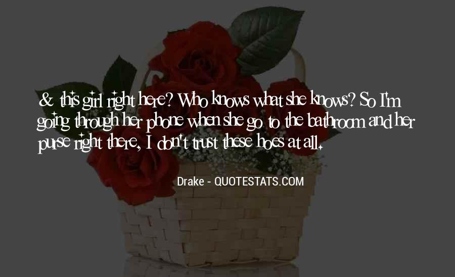 Drake Best Girl Quotes #1293091