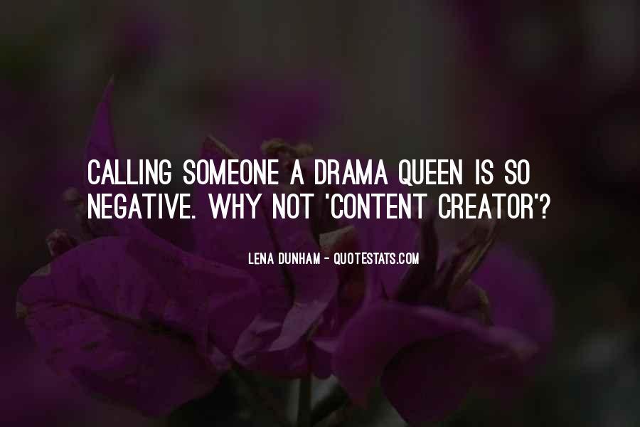 Drama Creator Quotes #521177
