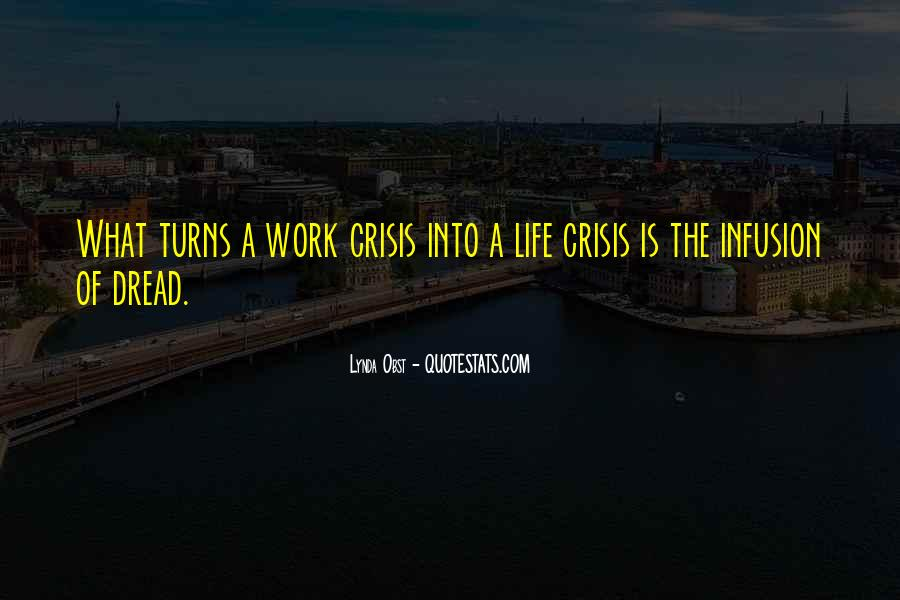 Dread Work Quotes #1074060