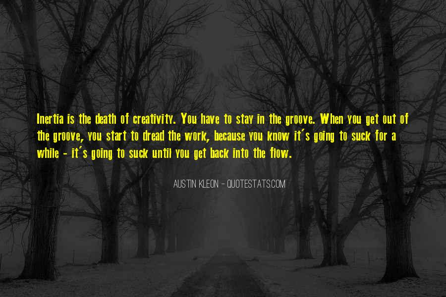 Dread Work Quotes #1631452