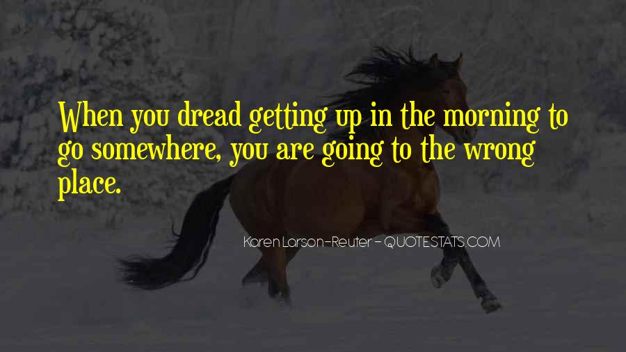 Dread Work Quotes #845260