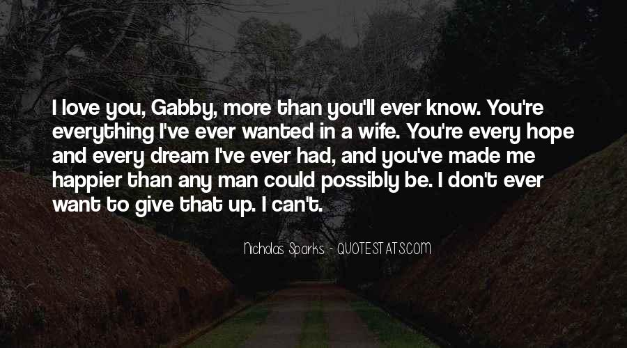 Dream Hope And Love Quotes #1061869