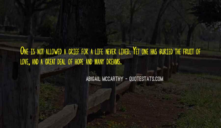 Dream Hope And Love Quotes #1149318
