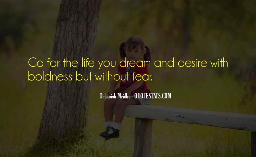 Dream Hope And Love Quotes #1686456
