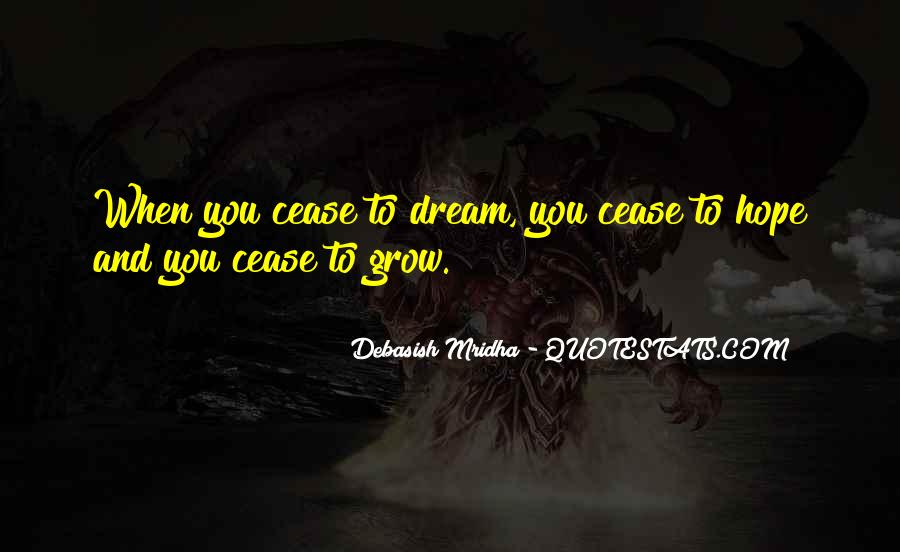 Dream Hope And Love Quotes #1810740