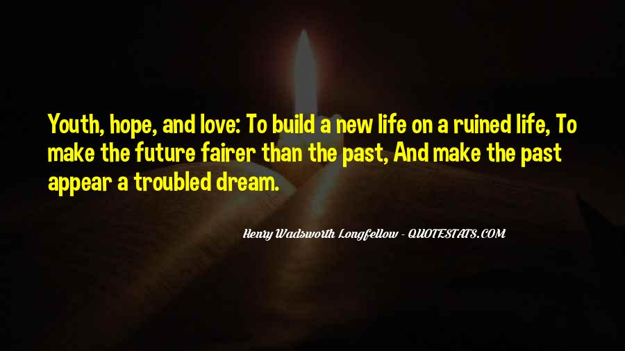 Dream Hope And Love Quotes #335694