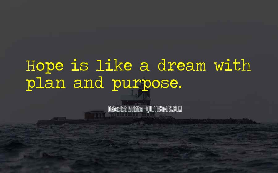 Dream Hope And Love Quotes #351620