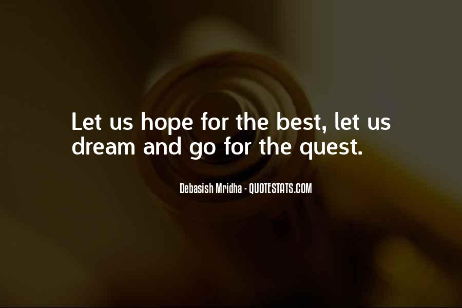 Dream Hope And Love Quotes #469263