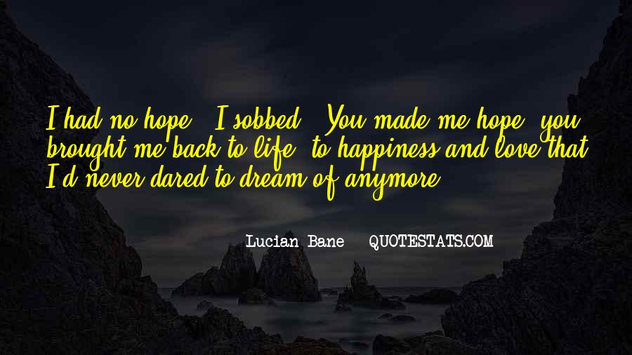 Dream Hope And Love Quotes #553068