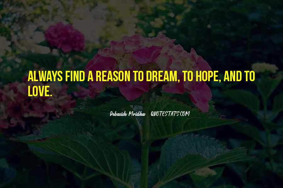 Dream Hope And Love Quotes #662196