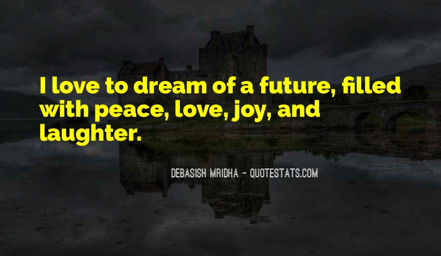 Dream Hope And Love Quotes #72502