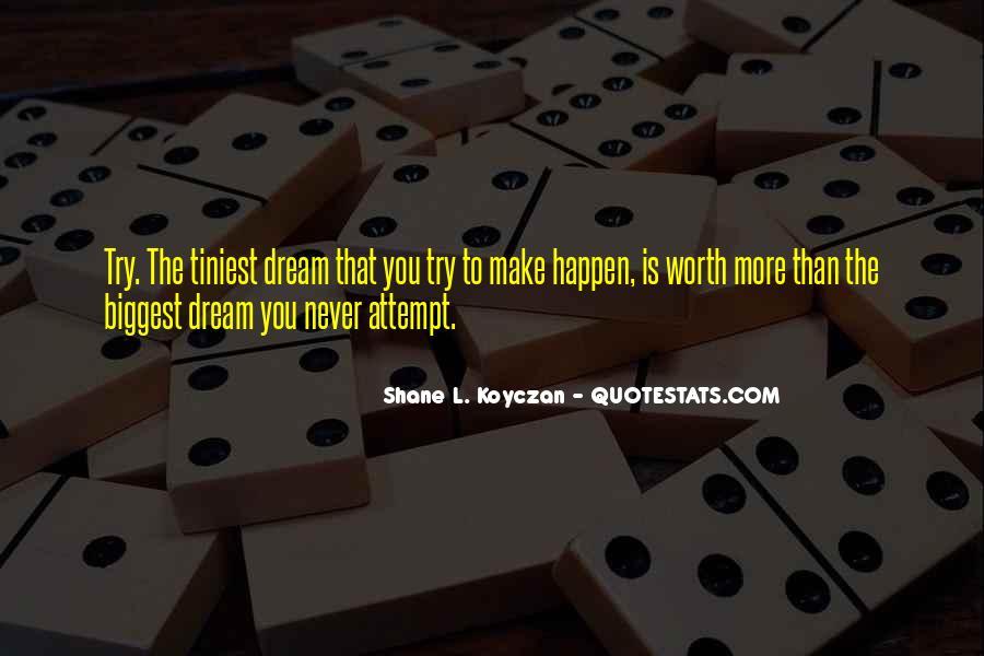 Dream More Quotes #244099