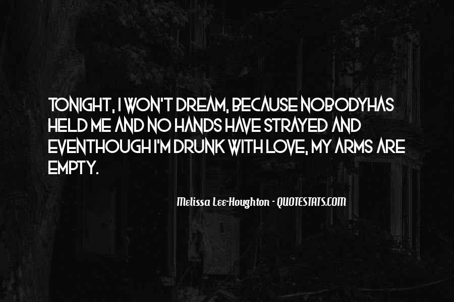 Dream With Love Quotes #199891
