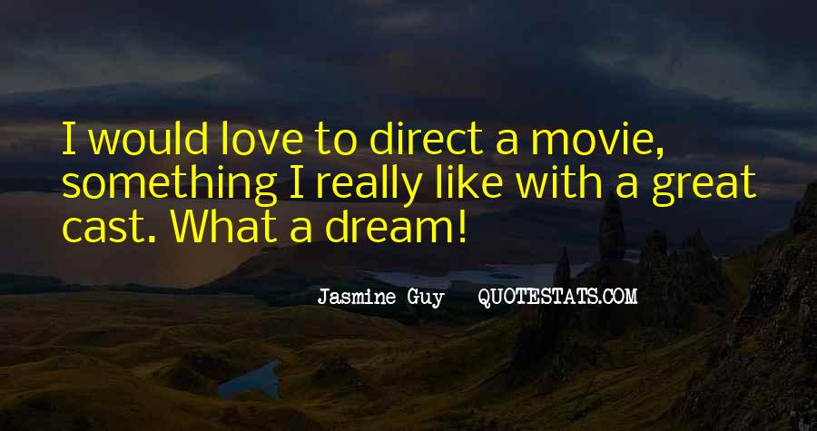 Dream With Love Quotes #329574