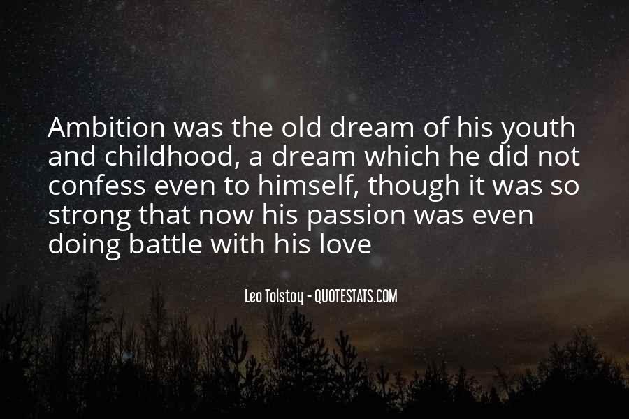 Dream With Love Quotes #428285
