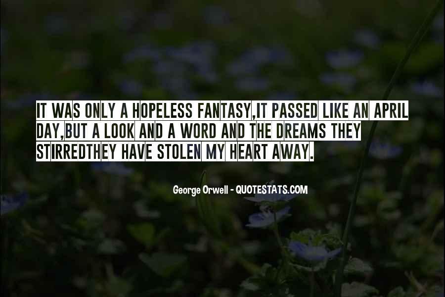 Dreams And Fantasy Quotes #1121730