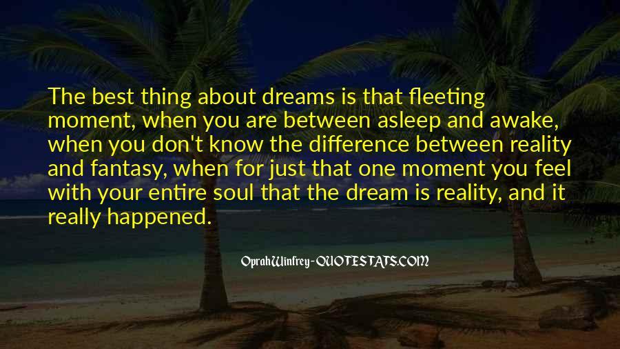 Dreams And Fantasy Quotes #1223855
