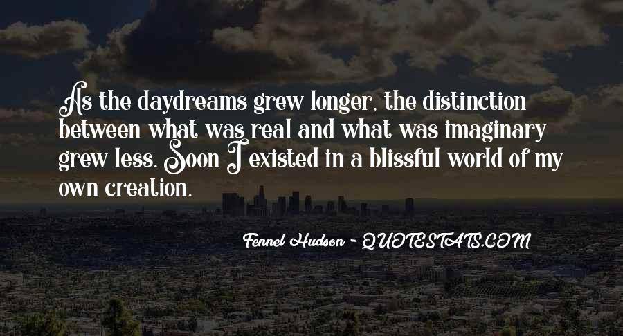 Dreams And Fantasy Quotes #1443984