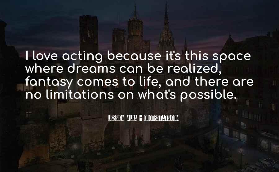Dreams And Fantasy Quotes #1446594