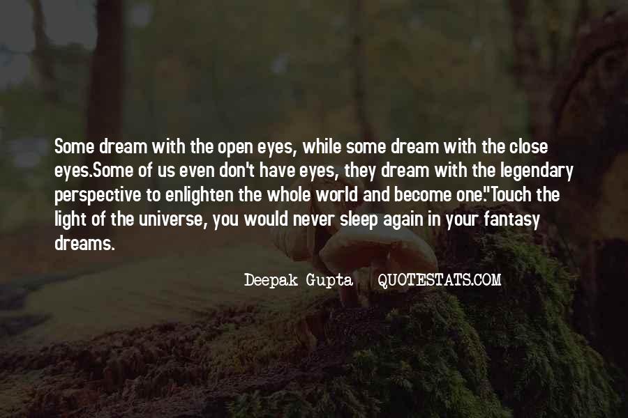 Dreams And Fantasy Quotes #1585140
