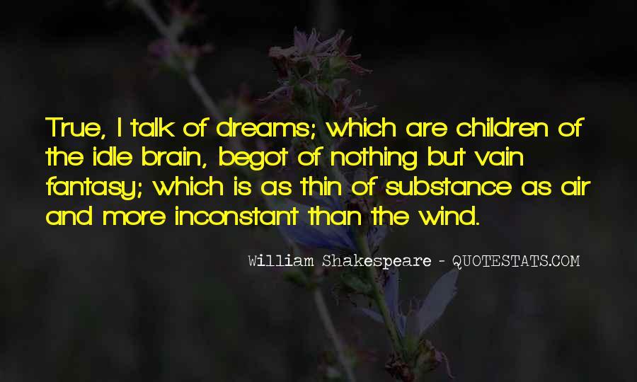 Dreams And Fantasy Quotes #1622553