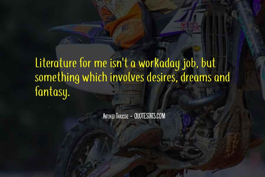 Dreams And Fantasy Quotes #235475