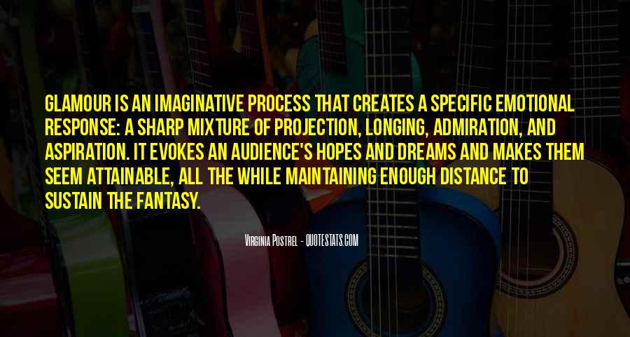 Dreams And Fantasy Quotes #272099