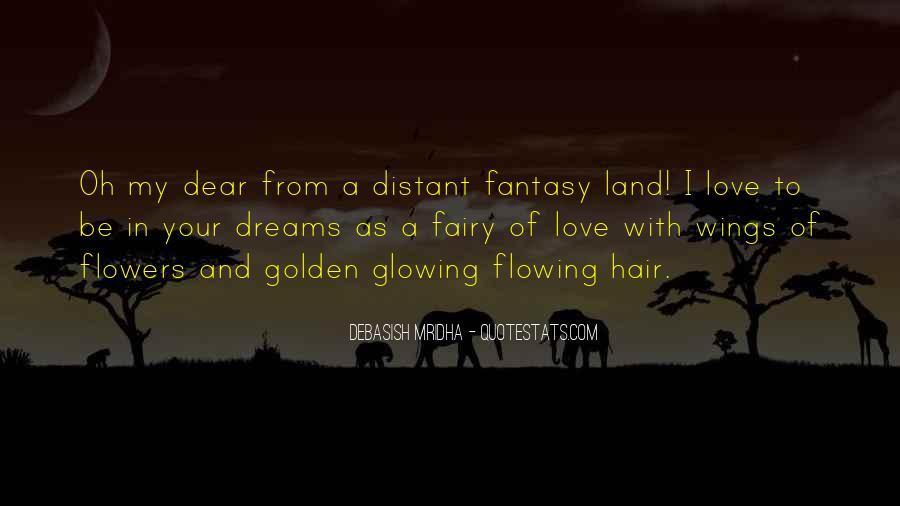 Dreams And Fantasy Quotes #387269