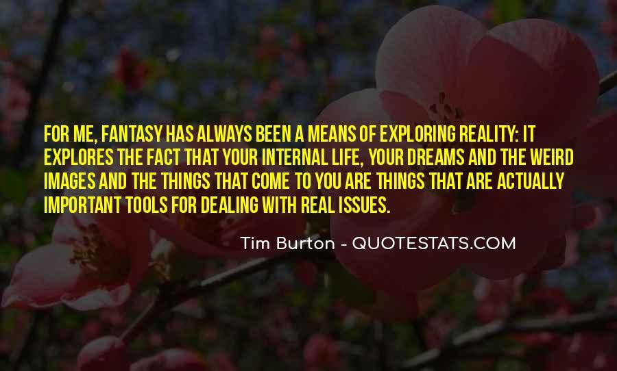 Dreams And Fantasy Quotes #568955